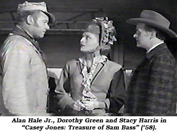 "Alan Hale Jr., Dorothy Green and Stacy Harris in ""Casey Jones: Treasure of Sam Bass"" ('58)."