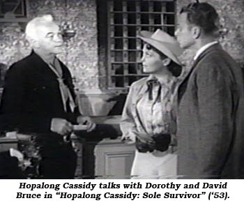 "Hopalong Cassidy talks with Dorothy and David Bruce in ""Hopalong Cassidy: Sole Survivor"" ('53)."
