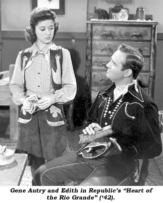 "Gene Autry and Edith in Republic's ""Heart of the Rio Grande"" ('42)."
