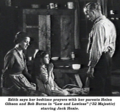 "Edith says her bedtime prayers with her parents Helen Gibson and Bob Burns in ""Law and Lawless"" ('32 Majestic) starring Jack Hoxie."