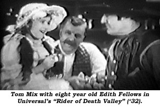 "Tom Mix with eight year old Edith Fellows is Universal's ""Rider of Death Valley"" ('32)."