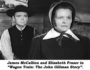 "James McCallion and Elizabeth Fraser in ""Wagon Train: The John Gillman Story""{."