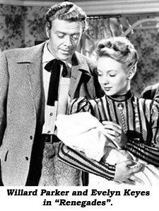 "Willard Parker and Evelyn Keyes in ""Renegades""."