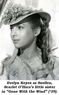 "Evelyn Keyes as Suellen, Scarlet O'Hara's little sister in ""Gone With the Wind"" ('39)."