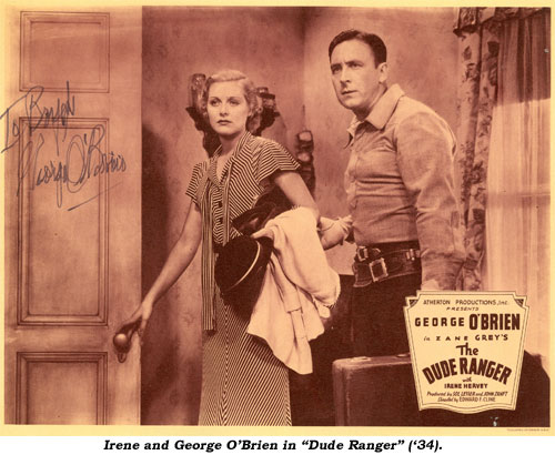 "Irene and George O'Brien in ""Dude Ranger"" ('34)."