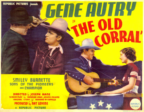 "Title card for ""The Old Corral"" starring Gene Autry and Irene Manning."