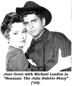 "Jane Greer with Michael Landon in ""Bonanza: The Julia Bulette Story"" ('59)."