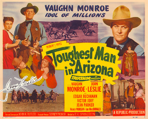 "Title card for ""Toughest Man in Arizona"" starring Vaughn Monroe and Joan Leslie."