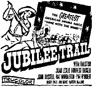 "Newspaper ad for ""Jubilee Trail""."