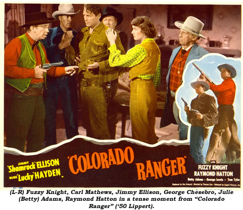 "(L-R) Fuzzy Knight, Carl Mathews, Jimmy Ellison, George Chesebro, Julie (Betty) Adams, Raymond Hatton in a tense moment from ""Colorado Ranger"" ('50 Lippert)."