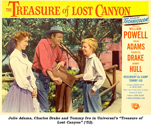 "Julie Adams, Charles Drake and Tommy Ivo in Universal's ""Treasure of Lost Canyon"" ('52)."