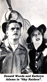 "Donald Woods and Kathryn Adams in ""Sky Raiders""."
