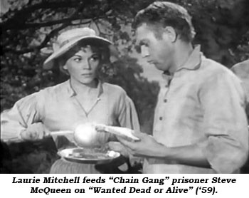 "Laurie Mitchell feeds ""Chain Gang"" prisoner Steve McQueen on ""Wanted Dead or Alive"" ('59)."
