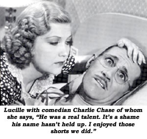 "Lucille Lund with comedian Charlie Chase of whom she says, ""He was a real talent. It's a shame his name hasn't held up. I enjoyed those shorts we did."""