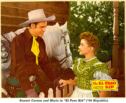 "Sunset Carson and Marie in ""El Paso Kid"" ('46 Republic)."