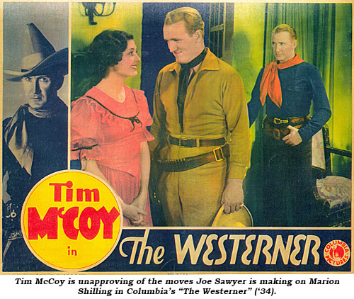 "Tim McCoy is unapproving of the moves Joe Sawyer is making on Marion Shilling in Columbia's ""The Westerner"" ('34)."