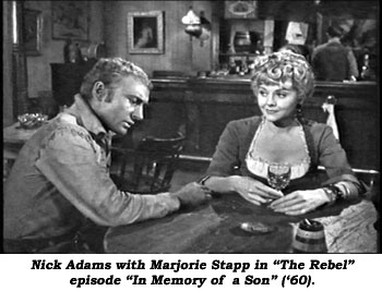 "Nick Adams with Marjorie Stapp in ""The Rebel"" episode ""In Memory of a Son"" ('60)."