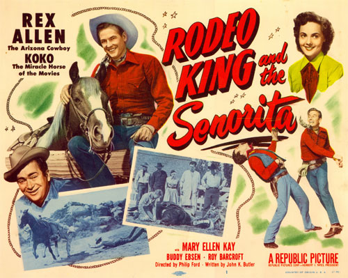 "Title card to Rex Allen's ""Rodeo King and the Senorita"" with Mary Ellen Kay."