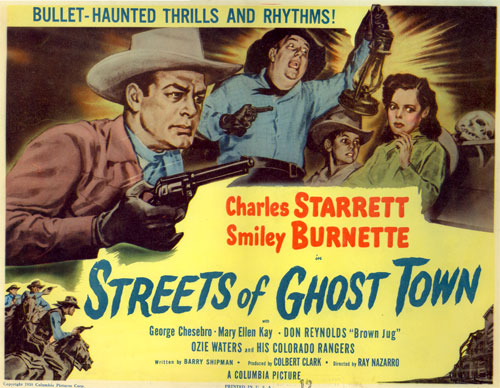 "Title card to ""Streets of Ghost Town"" starring Charles Starrett."