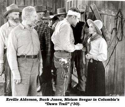"Erville Alderson, Buck Jones, Miriam Seegar in Columbia's ""Dawn Trail"" ('30)."