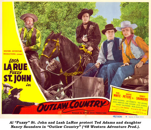 "Al ""Fuzzy"" St. John and Lash LaRue protect Ted Adams and daughter Nancy Saunders in ""Outlaw Country"" ('48 Western Adventure Prod.)."