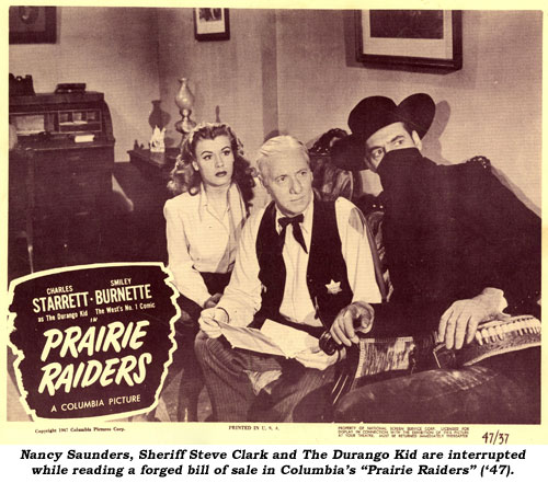 "Nancy Saunders, Sheriff Steve Clark and The Durango Kid are interrupted while reading a forged bill of sale in Columbia's ""Prairie Raiders"" ('47)."