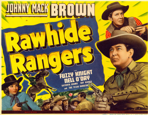 "Title card for ""Rawhide Rangers"" starring Johnny Mack Brown and Nell O'Day."