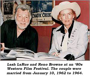 Lash LaRue and Reno Browne at an '80s Western film festival. The couple were married from January 10, 1962 to 1964.