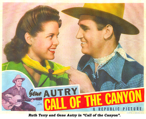 "Ruth Terry and Gene Autry in ""Call of the Canyon""."