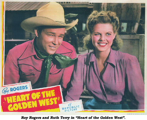 "Roy Rogers and Ruth Terry in ""Heart of the Golden West""."