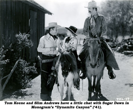 "Tom Keene and Slim Andrews have a little chat with Sugar Dawn in Monogram's ""Dynamite Canyon"" ('41)."