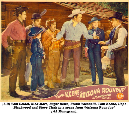 "(L-R) Tom Seidel, Nick Moro, Sugar Dawn, Frank Yaconelli, Tom Keene, Hope Blackwood and Steve Clark in a scene from ""Arizona Roundup"" ('42 Monogram)."