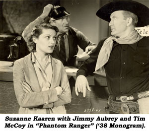 "Suzanne Kaaren with Jimmy Aubrey and Tim McCoy in ""Phantom Ranger"" ('38 Monogram)."