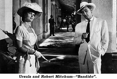 "Ursula and Robert Mitchum--""Bandido""."