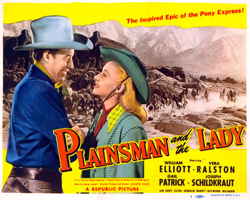 "Title Card for ""Plainsman and the Lady"" with William Elliott and Vera Ralston."
