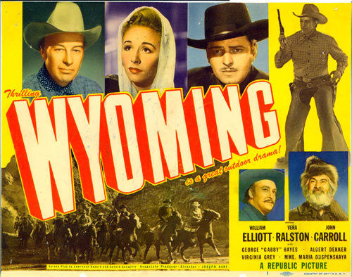"Title Card from ""Wyoming"" starring Bill Elliott and Vera Ralston."