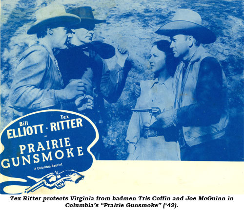 "Tex Ritter protects Virginia from badmen Tris Coffin and Joe McGuinn in Columbia's ""Prairie Gunsmoke"" ('42)."