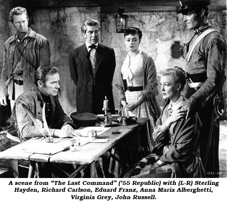 "A scene from ""The Last Command"" ('55 Republic) with (L-R) Sterling Hayden, Richard Carlson, Eduard Franz, Anna Maire Alberghetti, Virginia Grey, John Russell."