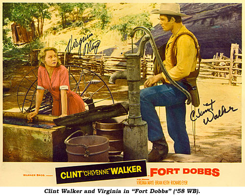 "Clint Walker and Virginia in ""Fort Dobbs"" ('58 WB)."