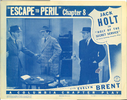 "Chapter 8 lobby card for ""Holt of the Secret Service"" serial ('41) starring Jack Holt."