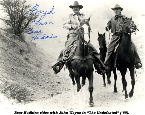 "Bear Hudkins rides with John Wayne in ""The Undefeated"" ('69)."