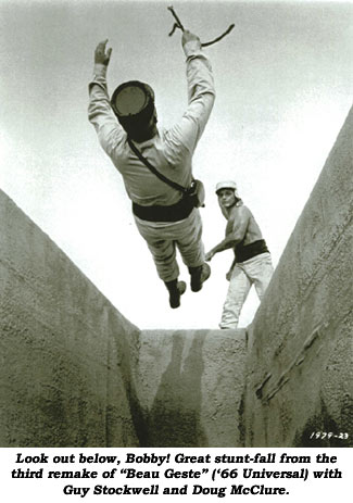 "Look out below, Bobby! Great stunt-fall from the third remake of ""Beau Geste"" ('66 Universal) with Guy Stockwell and Doug McClure."
