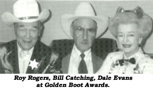 Roy Rogers, Bill Catching, Dale Evans at Golden Boot Awards