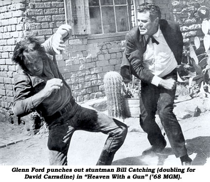 "Glenn Ford punches out stuntman Bill Catching (doubling for David Carradine) in ""Heaven With a Gun"" ('68 MGM)."