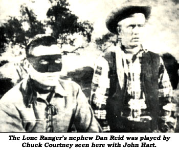 The Lone Ranger's nephew Dan Reid was played by Chuck Courtney seen here with John Hart as The Lone Ranger.