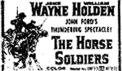 "Newspaper ad for ""The Horse Soldiers"" starring John Wayne."