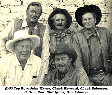 (L-R) Tom Row: John Wayne, Chuck Hayward, Chuck Roberson. Bottom Row: Cliff Lyons, Ben Johnson.