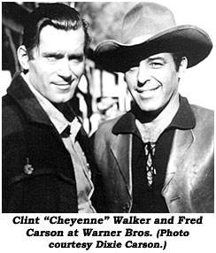 "Clint ""Cheyenne"" Walker and Fred Carson at Warner Bros. (Photo courtesy Dixie Carson.)"