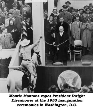 Montie Montana ropes President Dwight Eisenhower at the 1953 inauguration ceremonies in Washington, D. C.