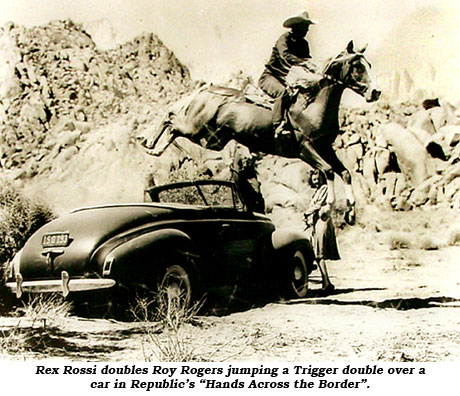 "Rex Rossi doubles Roy Rogers jumping a Trigger double over a car in Republic's ""Hands Across the Border""."